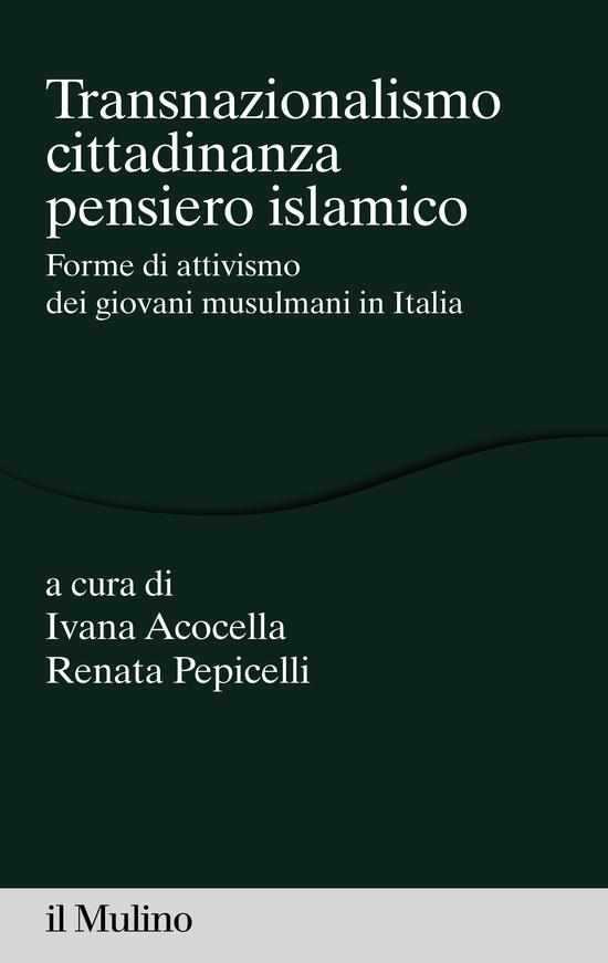 Copertina del libro Transnazionalismo, cittadinanza, pensiero islamico (Forme di attivismo dei giovani musulmani in Italia)