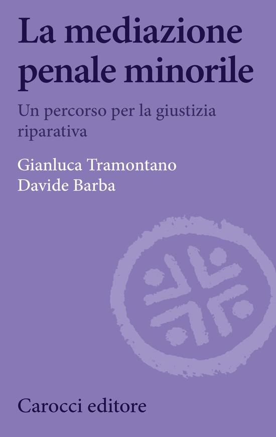 Copertina del libro La mediazione penale minorile